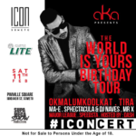 AKA the world is yours tour birthday